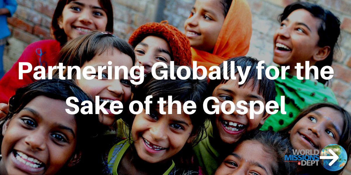 Partnering Globally for the Sake of the Gospel